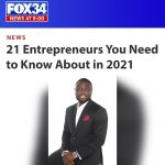 21 Entrepreneurs Watched in 2021 by Fox News. Shola Salako